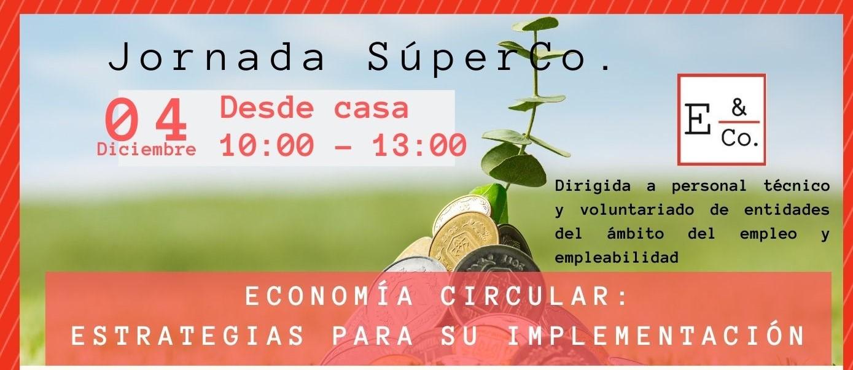 Course Image Jornada Súper Co. Economía Circular: estrategias para su implementación