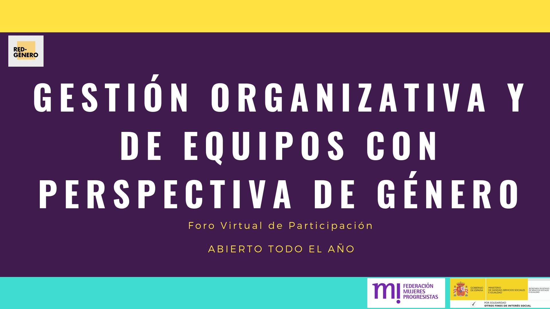 Course Image Foro Virtual de Participación en Gestión Organizativa y de Equipos con Perspectiva de Género
